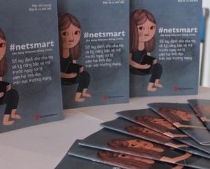 """Giới thiệu cuốn sổ tay #Netsmart - những kỹ năng để bảo vệ trẻ trước những nguy cơ bị xâm hại tình dục trên môi trường mạng"""""""