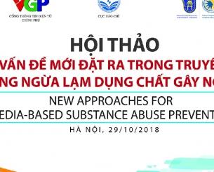 """Hội thảo """"Những vấn đề mới đặt ra trong truyền thông phòng ngừa lạm dụng chất gây nghiện"""""""